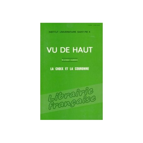 Vu de haut n°6 - Institut Universitaire Saint Pie X