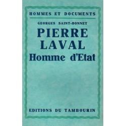 Pierre Laval, homme d'état - Georges Saint-Bonnet