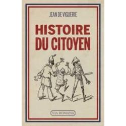 Histoire du citoyen - Jean de Viguerie