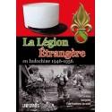 La Légion Etrangère en Indochine 1946 - 1956 - Raymond Guyader
