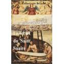 Le secret du Saint Suaire - D. Raffard de Brienne