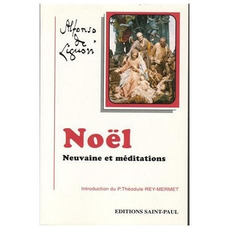 Noël, neuvaines et méditations - saint Alphonse de Liguori