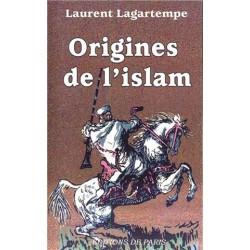 Origines de l'Islam - Laurent Lagartempe