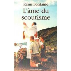 L'âme du scoutisme - Rémi Fontaine