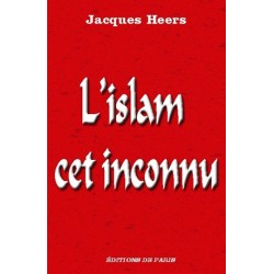 L'islam cet inconnu - Jacques Heers