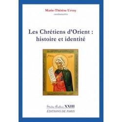 Les chrétiens d'Orient: histoire et identité - Marie-Thérèse Urvoy