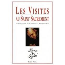 Les visites au Saint Sacrement - Saint Alphonse de Liguori
