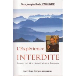 L'expérience interdite - Père Joseph-Marie Verlinde