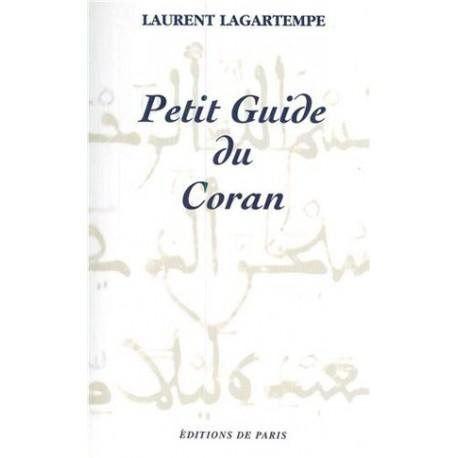 Petit guide du coran - Laurent Lagartempe