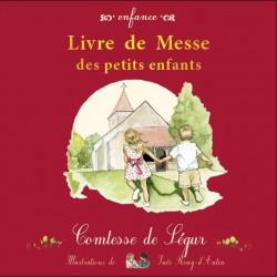 Livre de messe des petits enfants - Comtesse de Ségur