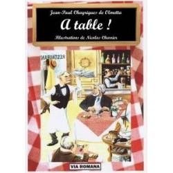 A table! - Jean-Paul Chayrigues de Olmetta