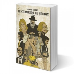 Le commando de Hébron - Jacob Cohen