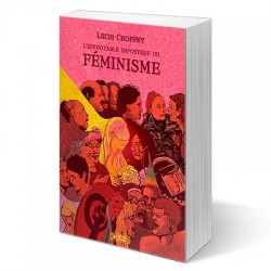 L'effroyable imposture du féminisme - Lucie Choffey