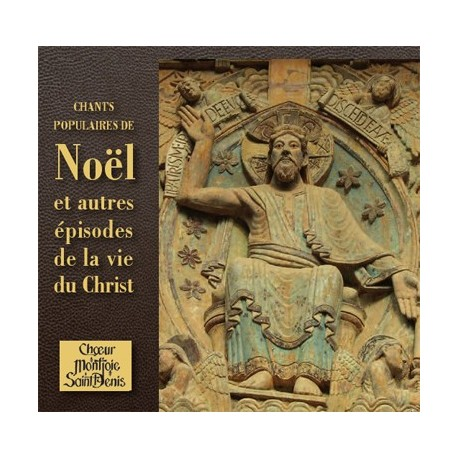 CD : Chants populaires de Noël - Choeur Montjoie Saint Denis