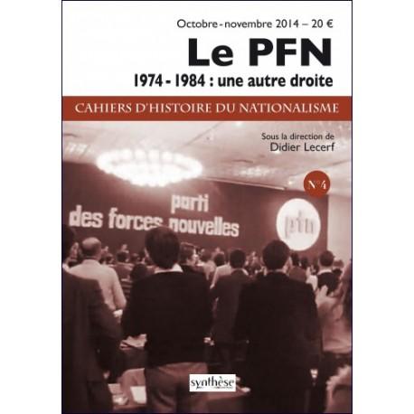 Le Parti des Forces Nouvelles - Cahiers d'histoire du nationalisme n°4