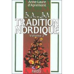 B.A. - BA Tradition nordique (volume 2) - Anne-Laure d'Apremont