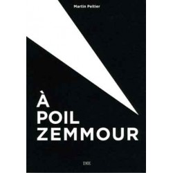 A poil Zemmour - Martin Peltier
