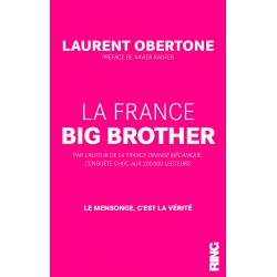La France Big Brother - Laurent Obertone