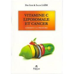 Vitamine C liposomale et cancer - Drs Idir & Salim Laïbi