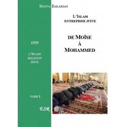De Moïse à Mohammed - Hanna Zakarias (tome 1)