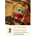 La comédie économique - Emmanuel Dion