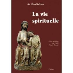 La vie spirituelle - Mgr Lefebvre