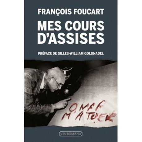 Mes cours d'assises - François Foucart