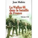 La Waffen SS dans la bataille de France - Jean Mabire