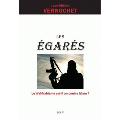 Les égarés - Jean-Michel Vernochet