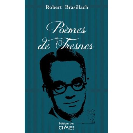 Poèmes de Fresnes - Robert Brasillach