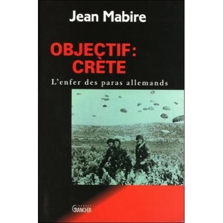 Objectif Crète - Jean Mabire