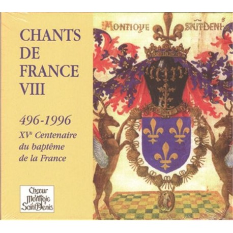 CD : Choeur Montjoie Saint-Denis - Chants de France VIII