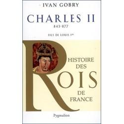 Charles II (840-877) - Ivan Gobry