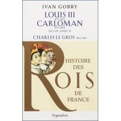 Louis III (879-882), Carloman (879-884), Charles Le Gros (884-887)