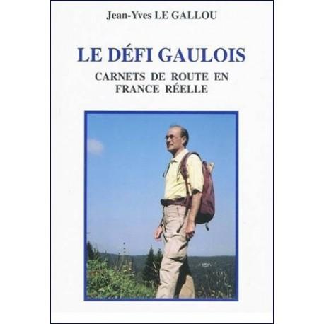 Le défi gaulois - Jean-Yves Le Gallou