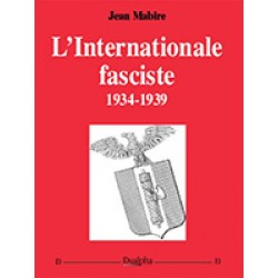 L'Internationale fasciste - Jean Mabire