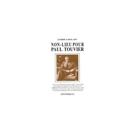 Non-lieu pour Paul Touvier - André Chelain
