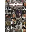 Mes 36 fous de Chrétienté - Hugues Kéraly