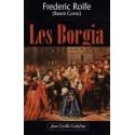 Les Borgia - frederic Rolfe