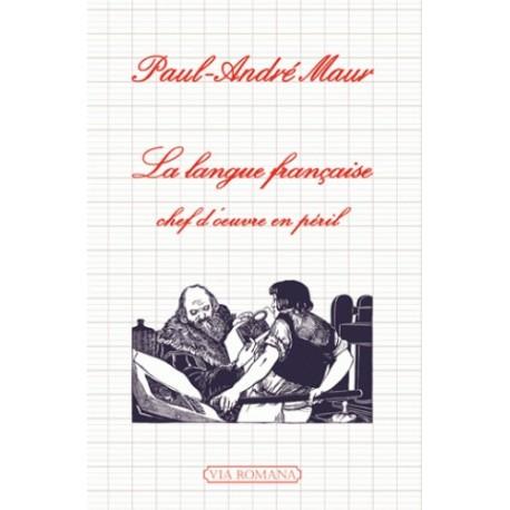 La langue française - Paul-André Maur