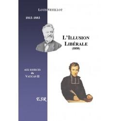 L'illusion libérale - Louis Veuillot