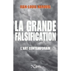 La grande falsification - Jean-Louis Harouel