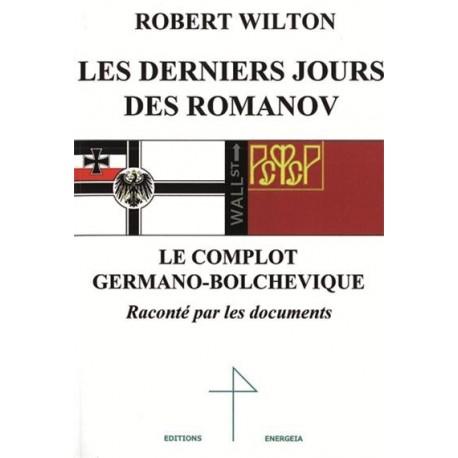 Les derniers jours des Romanov - Robert Wilton