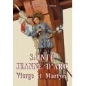 Sainte Jeanne d'Arc - Soeur Hélène de Jésus