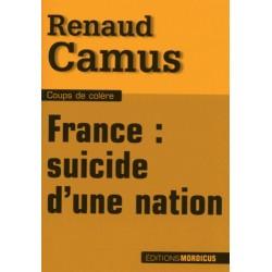 France : Suicide d'une nation - Renaud Camus