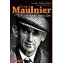 Thierry Maulnier, un itinéraire singulier - Georges Feltin-Tracol