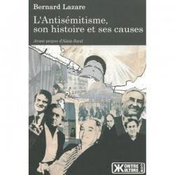 L'antisémitisme, son histoire et ses causes - Bernard Lazare