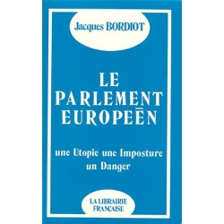 Le parlement européen - Jacques Bordiot