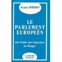 Le parlement européen - Jacques Bordiot