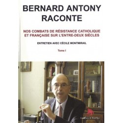 Bernard Antony raconte - Bernard Antony, Cécile Montmirail